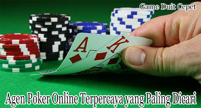 Agen Poker Online Terpercaya yang Paling Dicari Para Penggemar Poker