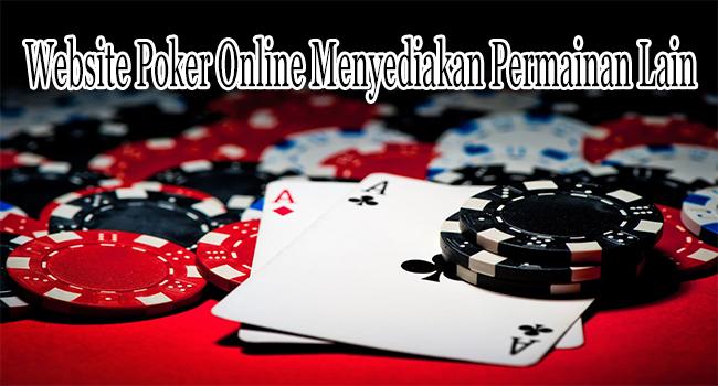 Website Poker Online Terbaik yang Menyediakan Berbagai Permainan